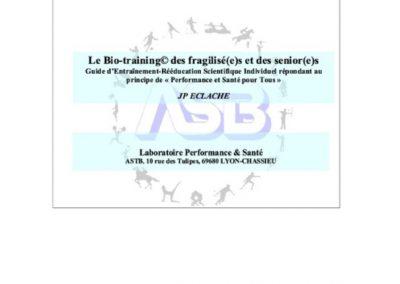 Le Bio-training© des fragilisé•e•s et des sénior•e•s